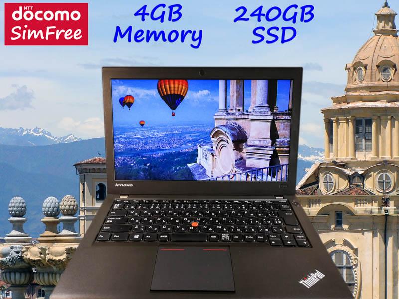 Lenovo ThinkPad X240 i5 4GB (ドコモSimフリー)  SSD(新品240GB) 12.5 (1366×768)  TwinBatteryTime(6h22m)Win10 プリペイドSIM付