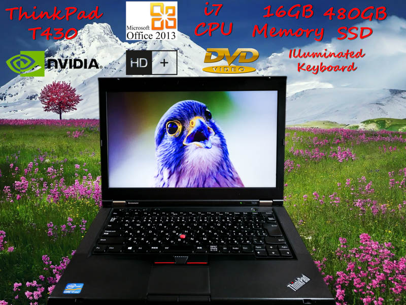 Lenovo ThinkPad T430 i7 16GB SSD(480GB) NVIDIA 5400M 14.0 HD+(1600×900) DVD(Multi) BatteryTime(2h40m) Win10 Illuminated Keyboard  Office 2013 オプション(ドコモSimFree)