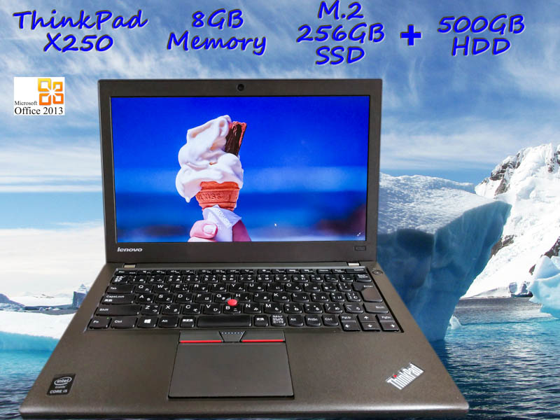 Lenovo ThinkPad X250 i5 8GB  SSD(M.2 256GB)+HDD(500GB) 12.5(1366×768)  バッテリ(持続時間4h23m) カメラ Bluetooth  Win10 Office 2013