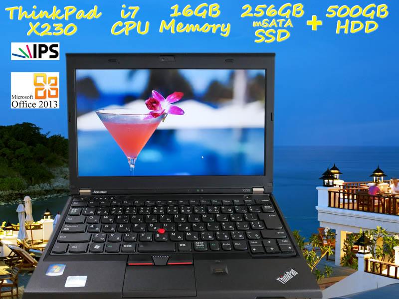 Lenovo ThinkPad X230 i7 16GB  SSD(新品mSATA 256GB)+HDD(500GB) 画面(新品IPS 12.5 1366×768) バッテリ(持続時間6h1m) カメラ Bluetooth 指紋  Win10 Office 2013