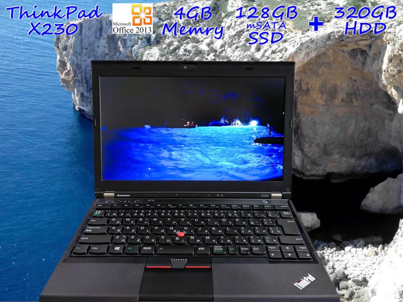 Lenovo ThinkPad X230 i5 4GB SSD(mSATA 128GB)+HDD(320GB) 画面(HD 12.5  1366×768) バッテリ(5h11m) 新品キーボード カメラ Bluetooth Win10  Office 2013