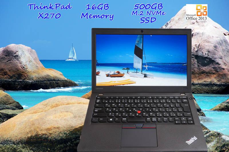 Lenovo ThinkPad X270 i5(7200U) 16GB SSD(新品M.2 NVMe 500GB) 画面(12.5 1366×768) バッテリ(2基 12h52m) カメラ Bluetooth Win10 Office 2013
