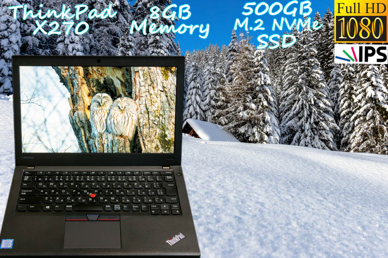 Lenovo ThinkPad X270 i5(7200U) 8GB SSD(新品M.2 NVMe 500GB) 画面(新品 fHD IPS 12.5 1920×1080) バッテリ(2基 12h37m) カメラ Bluetooth Win10