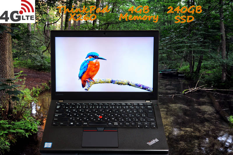 Lenovo ThinkPad X260 i3 4GB  SSD(新品240GB) 画面(HD 12.5) 4G/LTE(EM7340) バッテリ(2基 9h24m)カメラ Bluetooth  Win10