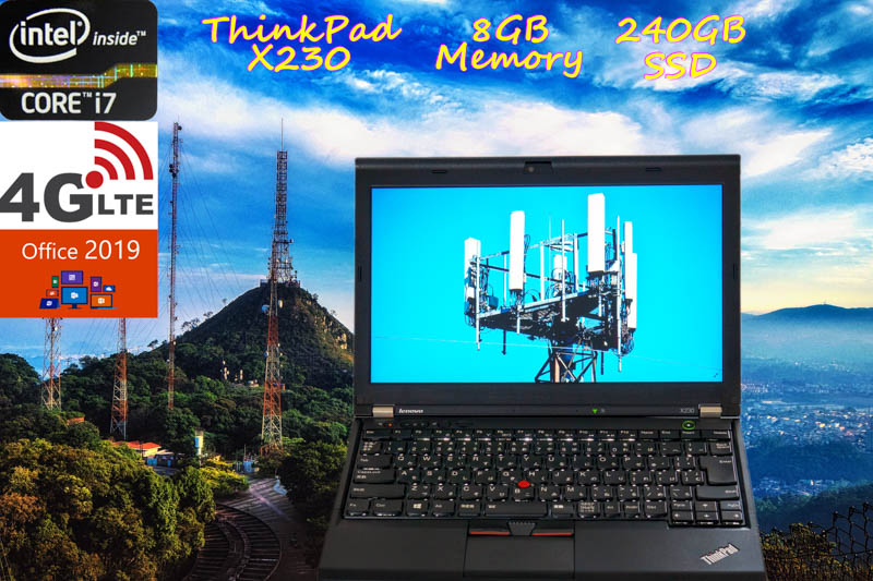 Lenovo ThinkPad X230 i7 8GB  SSD(新品240GB) 画面(HD 12.5) 4G/LTE(MC7700) バッテリ(8h54m)カメラ Bluetooth オフィス2019 Win10