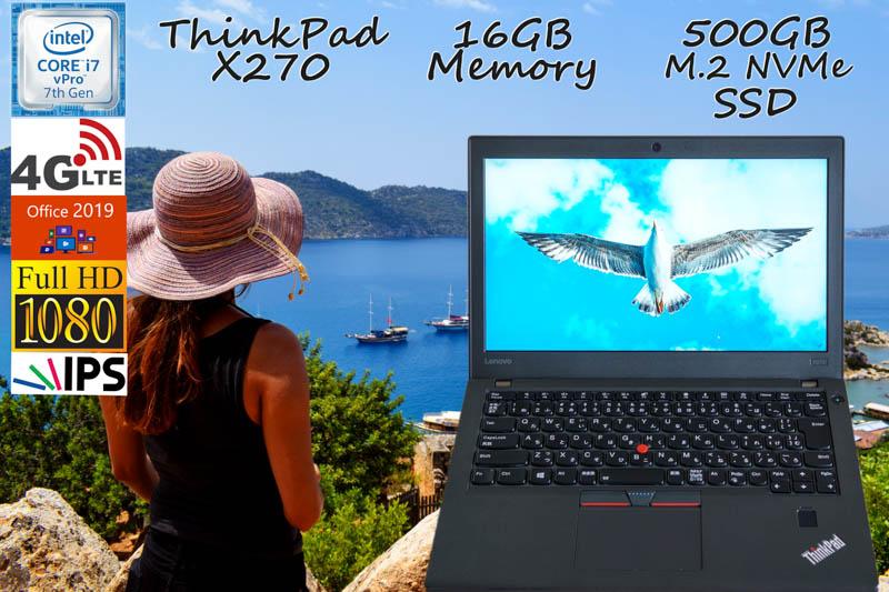 Lenovo ThinkPad X270 i7 16GB  SSD(新品NVMe 500GB) 画面(fHD IPS 12.5 1920×1080) 4G/LTE バッテリ(大容量 18h35m) 光るKB Bluetooth カメラ 指紋 Office2019 Win10