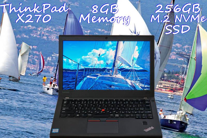 高速SSD付 ThinkPad X270 i3 8GB, NVMe 256GB SSD, 12.5 HD, Bluetooth, カメラ, 指紋, Win10