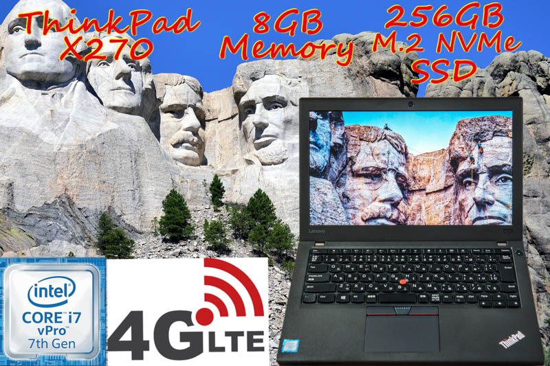 LTE モバイル通信 Simフリー+大容量バッテリ ThinkPad X270 i7 8GB, NVMe 256GB SSD, HD  12.5, Bluetooth カメラ, Win10